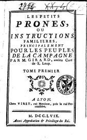 Les petits prones, ou Instructions familières, principalement pour les peuples de la campagne: Volume1
