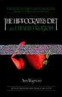 The Hippocrates Diet and Health Program PDF