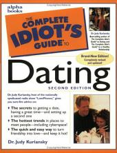 The Complete Idiot's Guide to Dating, 2E