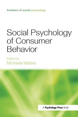 Social Psychology of Consumer Behavior PDF