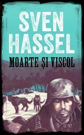 Moarte şi viscol: Ediție română