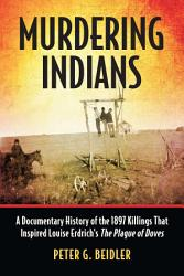 Murdering Indians Book PDF