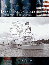 Fort Lauderdale: The Venice of America