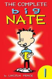 The Complete Big Nate: #1