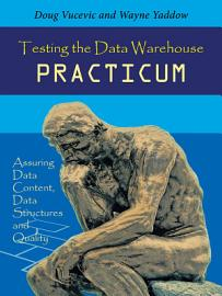Testing The Data Warehouse Practicum