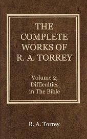 The Complete Works of R. A. Torrey, Volume 2