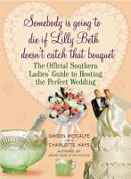 Somebody Is Going to Die If Lilly Beth Doesn t Catch That Bouquet PDF
