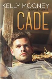 Cade: The Hadley Series (Book 2)