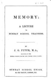 Memory: A Lecture to Sunday School Teachers