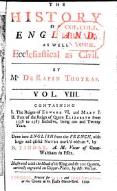 The History of England: As Well Ecclesiastical as Civil, Volume 8