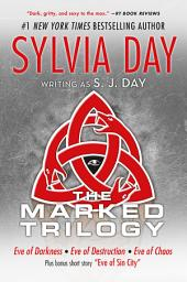 The Marked Trilogy: (Eve of Darkness, Eve of Destruction, Eve of Chaos, Eve of Sin City)