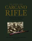 The Model 1891 Carcano Rifle