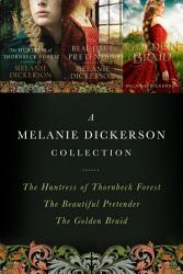 A Melanie Dickerson Collection Book PDF