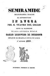 Semiramide melo-dramma tragico [la poesia è del signor Gaetano Rossi