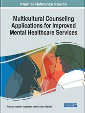 Multicultural Counseling Applications for Improved Mental Healthcare Services PDF
