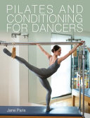 Pilates and Conditioning for Dancers