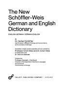 The New Schöffler-Weis German and English Dictionary