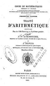 Traité d'arithmétique contenant plus de 1500 exercises et problèmes gradués,