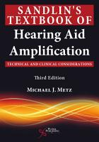 Sandlin s Textbook of Hearing Aid Amplification PDF