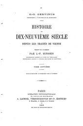 Histoire du XIXe siècle, depuis les traités de Vienne: Volume7