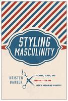 Styling Masculinity PDF