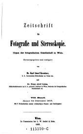 Zeitschrift für Fotografie und Stereoskopie: Organ der Fotografischen Gesellschaft in Wien, Volume 7
