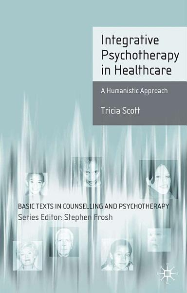 Integrative Psychotherapy in Healthcare
