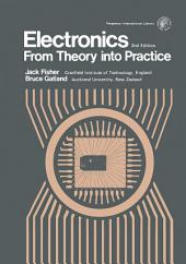 Electronics – From Theory Into Practice: Applied Electricity and Electronics Division, Edition 2