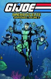 G.I. Joe: America's Elite - Disavowed, Vol. 2
