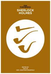 Fan Phenomena: Sherlock Holmes