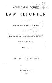 Montgomery County Law Reporter: Volume 22
