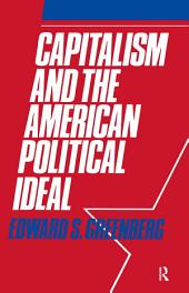 Capitalism and the American Political Ideal