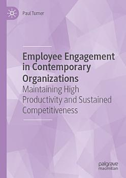 Employee Engagement in Contemporary Organizations PDF