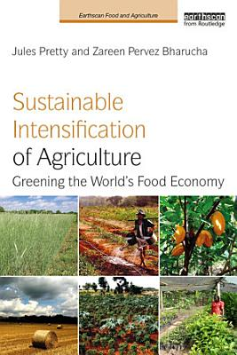 Sustainable Intensification of Agriculture