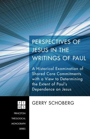 Perspectives of Jesus in the Writings of Paul PDF