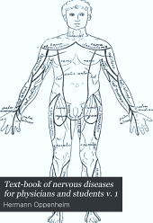 Text-book of nervous diseases for physicians and students: Volume 1