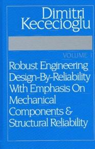 Robust Engineering Design by reliability with Emphasis on Mechanical Components   Structural Reliability PDF