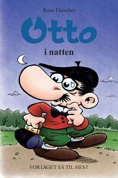 Otto #13: Otto i natten