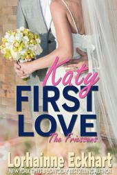 First Love: (Contemporary Romance, New Adult Romance): The Friessens
