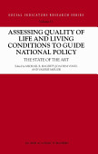 Assessing Quality Of Life And Living Conditions To Guide National Policy