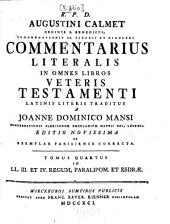 Commentarius Literalis In Omnes Libros Veteris Testamenti: In LL. III. Et IV. Regum, Paralipom. Et Esdrae, Volume 4
