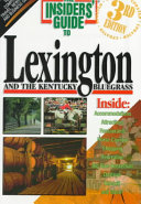 The Insiders  Guide to Lexington and the Kentucky Bluegrass PDF