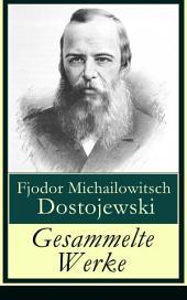 Gesammelte Werke - Vollständige deutsche Ausgabe