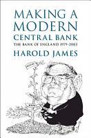 Making a Modern Central Bank PDF