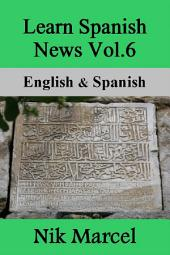 Learn Spanish News Vol.6: English & Spanish