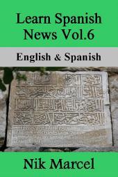 Learn Spanish News Vol.6: English & Spanish