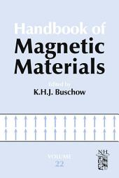 Handbook of Magnetic Materials: Volume 22