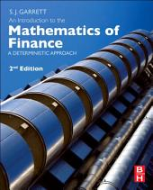 An Introduction to the Mathematics of Finance: A Deterministic Approach, Edition 2
