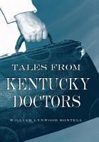 Tales from Kentucky Doctors PDF