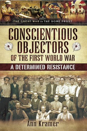 Conscientious Objectors of the First World War PDF